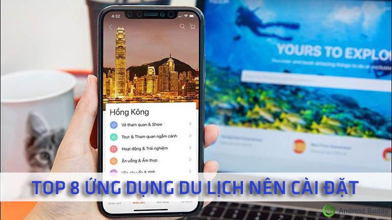 Top 8 ứng dụng du lịch
