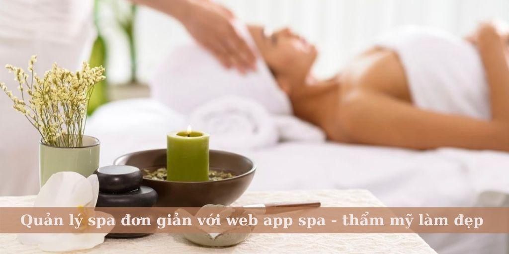 Quản lý spa đơn giản với web app spa - thẩm mỹ làm đẹp